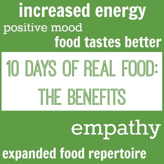 My family finished the 10 Days of Real Food challenge, and there were so many benefits! We feel much better and more confident about avoiding processed food now.