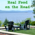 tips for real food on the road