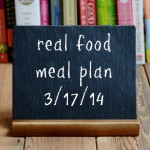 real food weekly meal plan