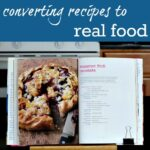converting recipes to real food sq