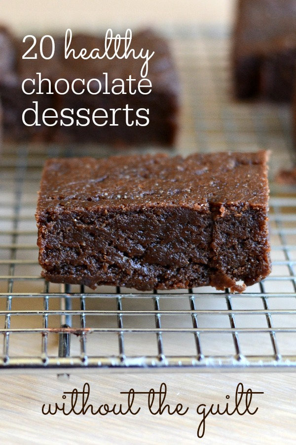 These 20 easy, healthy chocolate desserts will help keep balance in your diet. We all need treats, and chocolate is one of the best comfort foods!