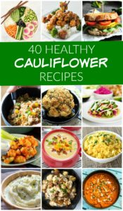 These 40 healthy cauliflower recipes are some of the best you'll ever try! I have no idea which one to try first!
