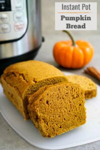 This Instant Pot pumpkin bread has the same delicious flavor and texture as oven-baked pumpkin bread.