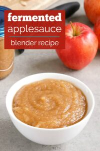 Fermented applesauce is a healthy, delicious snack.